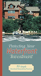 Protecting Your Waterfront Investment - 10 Simple Shoreland Stewardship Practices